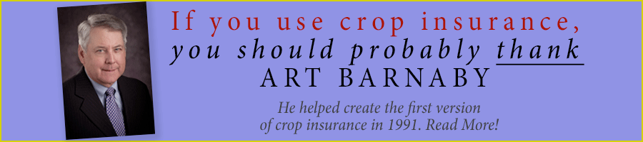 Recognizing Art Barnaby as the Founder of Crop Insurance